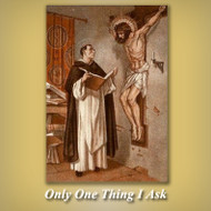 Only One Thing I Ask (MP3s) - Fr. Angelus Shaughnessy, OFM Cap