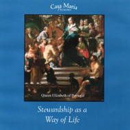 Stewardship as a Way of Life (MP3s) - Fr. John Lanzrath