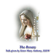 Rosary Talk (CD) - Sr. Mary Anthony, SsEW