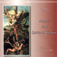 Angels and Spiritual Warfare (MP3s) - Fr. Basil Nortz, ORC