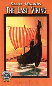 Saint Magnus: The Last Viking - Susan Peek