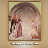 Developing a Marian Heart (CDs) - Fr. Brian Mullady, OP