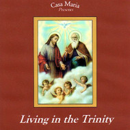 Living in the Trinity (CDs) - Fr. Brian Mullady, OP