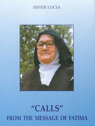"""Calls"" from the Message of Fatima - Sr. Lucia"