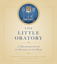 The Little Oratory - David Clayton and Leila Lawler
