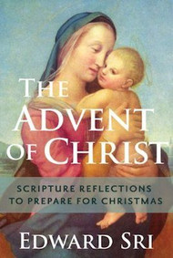 The Advent of Christ - Edward Sri