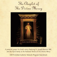 The Chaplet of Divine Mercy (CD) - Fr. Joseph Roesch, MIC, and the Flynn Family