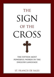 The Sign of the Cross - St. Francis de Sales