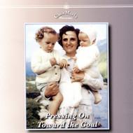 Pressing on Toward the Goal (CDs) - Fr. Richard Clancy