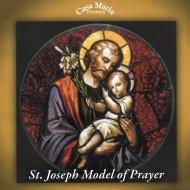 St. Joseph, Model of Prayer (CDs) - Fr. John Horgan