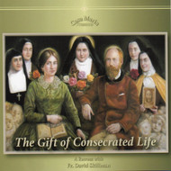The Gift of Consecrated Life (CDs) - Fr. David Skillman