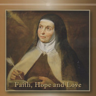 Faith, Hope and Love (CDs) - Fr. James Zakowicz, OCD