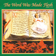 The Word Was Made Flesh (CD) - The Sister Servants