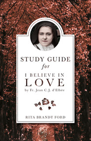 Study Guide for I Believe in Love - Rita Brandt Ford