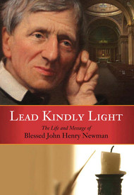 Lead Kindly Light: The Life and Message of St. John Henry Newman (DVD)