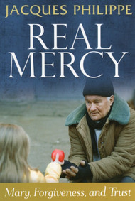Real Mercy - Fr. Jacques Philippe
