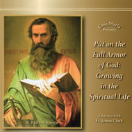 Put on the Full Armor of God (CDs) - Fr. James Clark