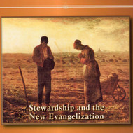 Stewardship and the New Evangelization (CDs) - Fr. David Zimmer