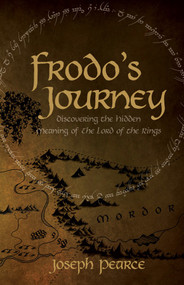 Frodo's Journey - Joseph Pearce