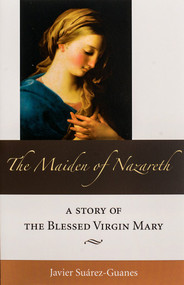 The Maiden of Nazareth - Javier Suarez-Guanes
