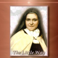 The Little Way (CDs) - Fr. James Zakowicz, OCD