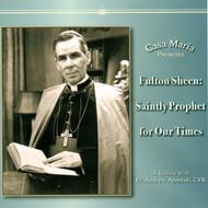 Fulton Sheen: Saintly Prophet for Our Times (CD) - Fr. Andrew Apostoli, CFR