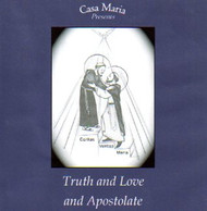 Truth and Love and Apostolate (CDs) - Fr. Pablo Straub, CSsR