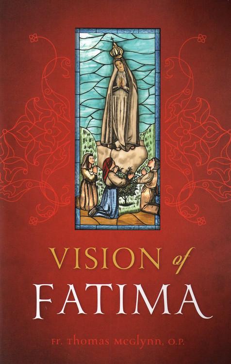 Vision of Fatima by Fr. Thomas McGlynn, OP