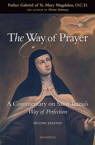 The Way of Prayer - Fr. Gabriel of St. Mary Magdalen