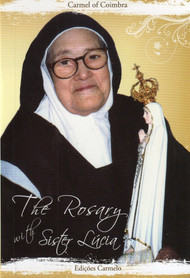 The Rosary with Sister Lucia - Carmel of Coimbra