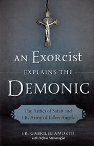 An Exorcist Explains the Demonic - Fr. Gabriele Amorth