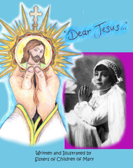 Dear Jesus - Children of Mary