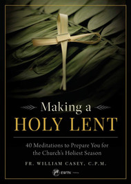 Making a Holy Lent- Fr. William Casey, CPM
