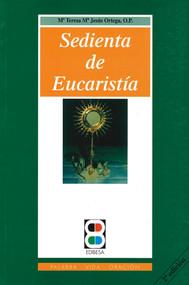 Sedienta de Eucaristía - Madre Teresa María de Jésus Ortega, O.P.