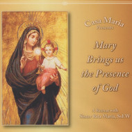 Mary Brings Us the Presence of God (CDs) - Sr. Rita Marie McPhee, SsEW