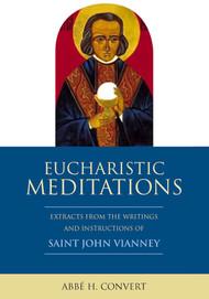 Eucharistic Meditations - St. John Vianney
