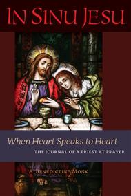 In Sinu Jesu - A Benedictine Monk