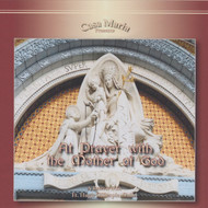 At Prayer with the Mother of God (MP3s) - Fr. Hugh Gillespie, SMM