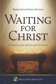 Waiting for Christ -  John Henry Cardinal Newman