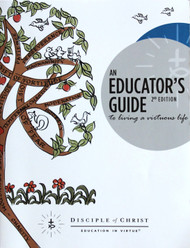 An Educator's Guide to Living a Virtuous Life (2nd Edition)