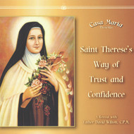 St. Therese's Way of Trust and Confidence (CDs) - Fr. David Wilton, CPM