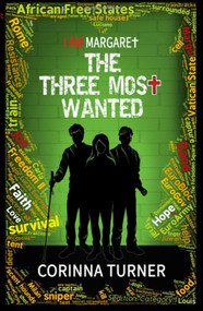 The Three Most Wanted - Corinna Turner