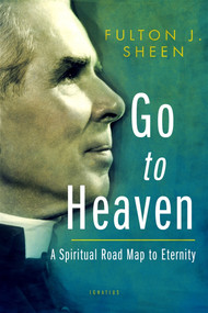 Go to Heaven - Fulton Sheen