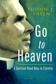 Go to Heaven - Fulton Sheen