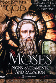 Moses: Signs, Sacraments, and Salvation (DVD)