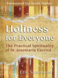 Holiness for Everyone - Eric Sammons