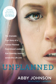 Unplanned - Abby Johnson