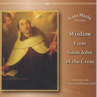 Wisdom from St. John of the Cross (CDs) - Fr. Raymond Bueno, OCD