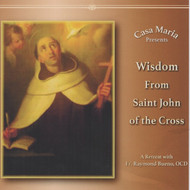Wisdom from St. John of the Cross (MP3s) - Fr. Raymond Bueno, OCD