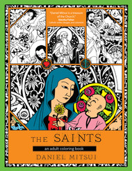 The Saints: An Adult Coloring Book - Daniel Mitsui